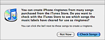 iTunes dialog box: 'You can create iPhone ringtones from many songs purchased from the iTunes Store. Do you want to check with the iTunes Store to see which songs the music labels have cleared for use as ringtones?'