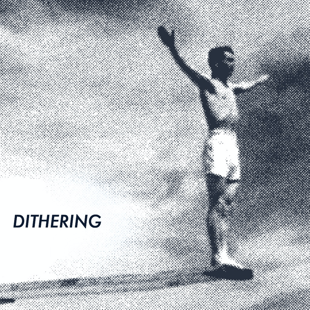 May 2020 album art for Dithering.
